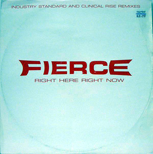 Fierce - Right Here Right Now