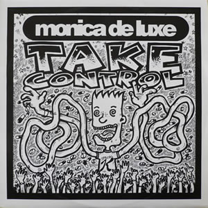 MONICA DE LUXE - TAKE CONTROL / LOVE ON MY MIND