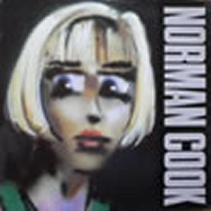 NORMAN COOK - BLAME IT ON THE BASSLINE