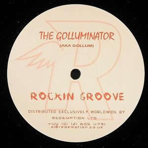 THE GOLLUMINATOR - ROCKIN GROOVE