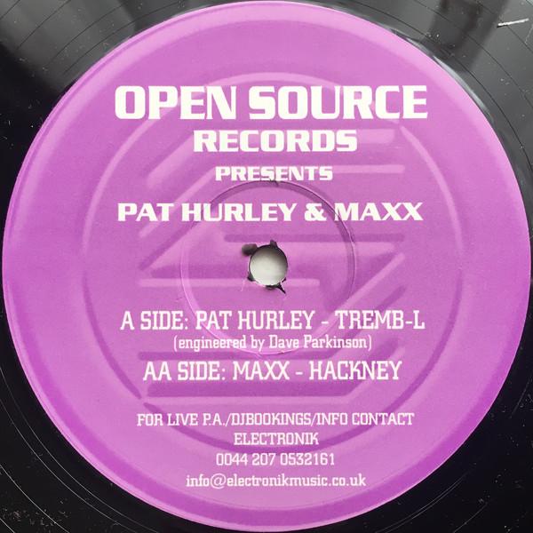 PAT HURLEY & MAXX - TREMB-L / HACKNEY