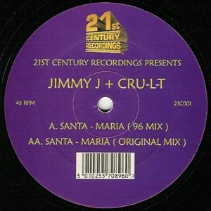 Jimmy J + Cru-L-T - Santa Maria