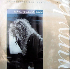 Johnny Hates Jazz - Heart Of Gold