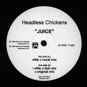 Headless Chickens - Juice