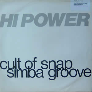 HI POWER - SIMBA GROOVE / CULT OF SNAP
