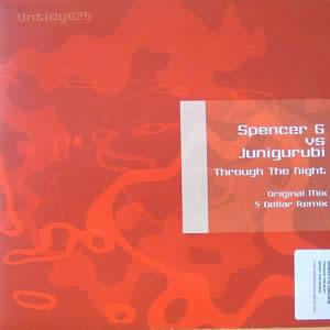 SPENCER G VS JUNIGURUBI - THROUGH THE NIGHT