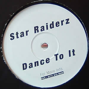 STAR RAIDERZ - DANCE TO IT