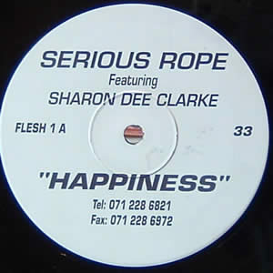 SERIOUS ROPE feat SHARON DEE CLARKE - HAPPINESS