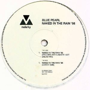 BLUE PEARL - Naked In The Rain ?98