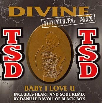 TSD - Baby I Love You (Divine Bootleg Mix)