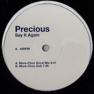 PRECIOUS - SAY IT AGAIN - Maxi x 1