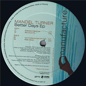 MANDEL TURNER - BETTER DAYS EP