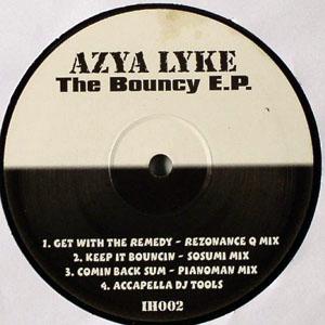 Azya Lyke - Bouncy EP
