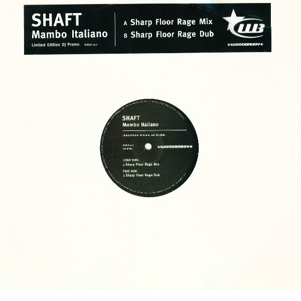 SHAFT - MAMBO ITALIANO (REMIXES)