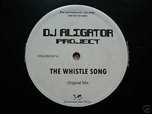 DJ ALIGATOR PROJECT - THE WHISTLE SONG