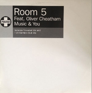 Room 5 Feat. Oliver Cheatham - Music & You