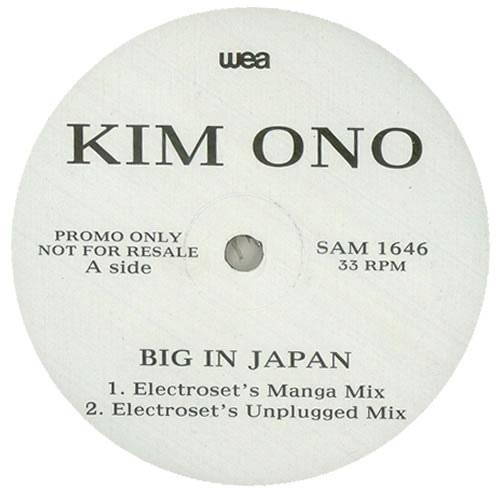 KIM ONO - BIG IN JAPAN