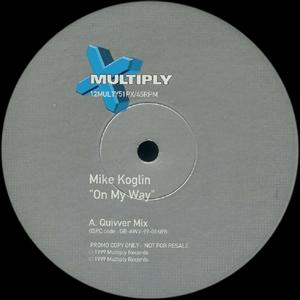 MIKE KOGLIN - ON MY WAY