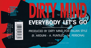 DIRTY MIND - Everybody Let's Go - 12 inch x 1