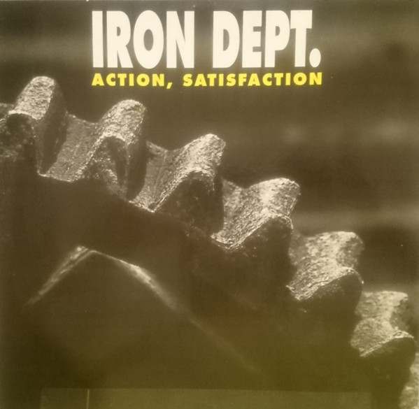 IRON DEPT. - ACTION SATISFACTION