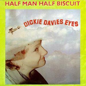 Half Man Half Biscuit - Dickie Davies Eyes